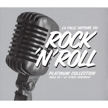Folle Histoire de Rock N Roll: Platinum Collection