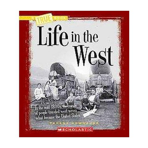 Life in the West (Paperback)