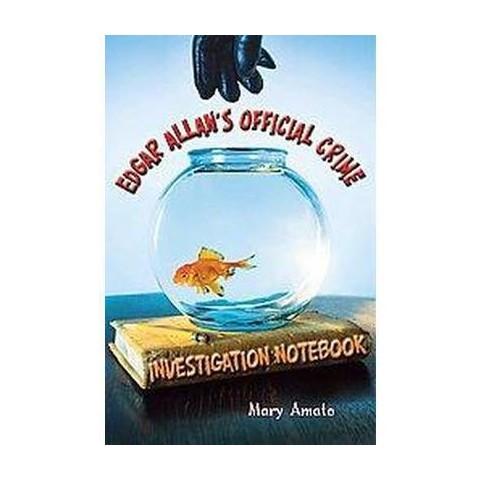 Edgar Allan's Official Crime Investigation Notebook (Hardcover)