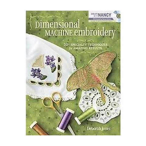 Dimensional Machine Embroidery (Mixed media product)