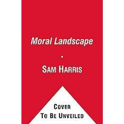 The Moral Landscape (Unabridged) (Compact Disc)
