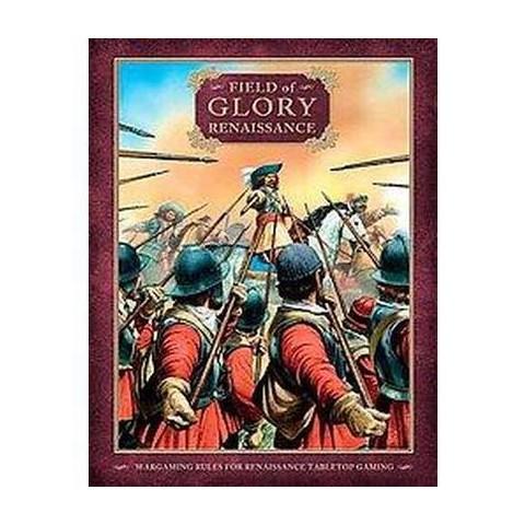 Field of Glory: Renaissance (Hardcover)