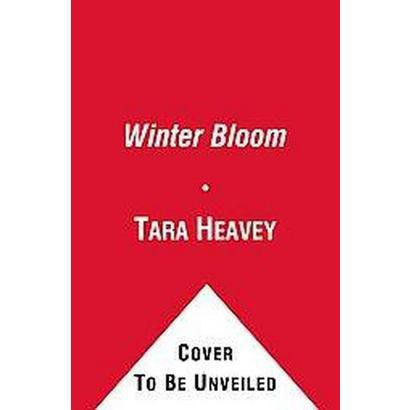 Winter Bloom (Reprint) (Paperback)