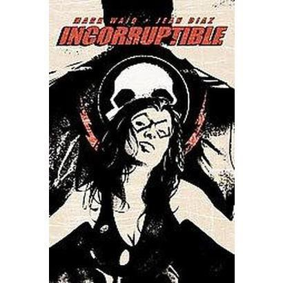 Incorruptible 2 (Paperback)