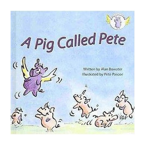 A Pig Called Pete (Hardcover)