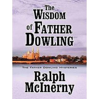 The Wisdom of Father Dowling (Hardcover)