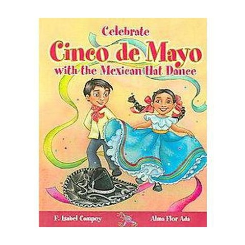 Celebrate Cinco De Mayo With the Mexican Hat Dance (Paperback)