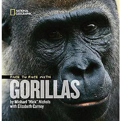 Face to Face With Gorillas (Hardcover)