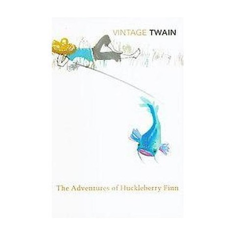 The Adventures of Huckleberry Finn (Reprint) (Paperback)