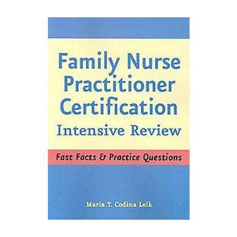 Family Nurse Practitioner Certification, Intensive Review (Paperback)