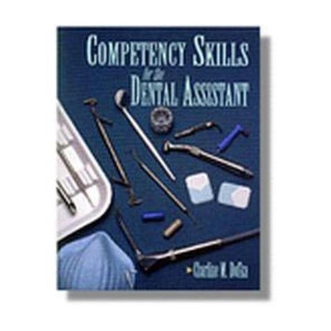 Competency Skills for the Dental Assistant (Paperback)