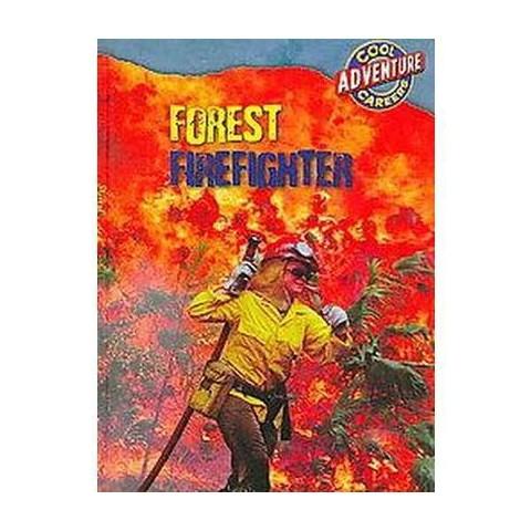 Forest Firefighter (Hardcover)