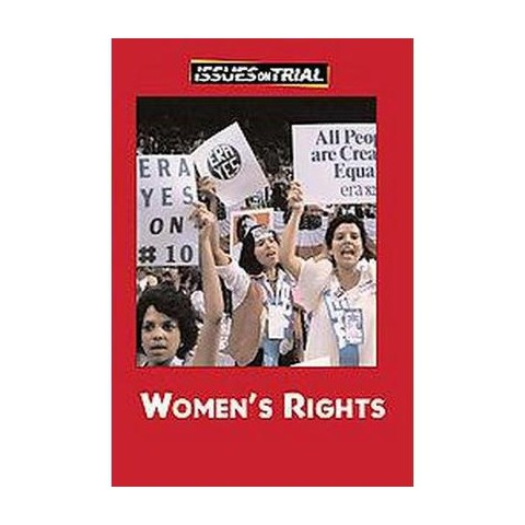 Women's Rights ( Issues on Trial) (Hardcover)