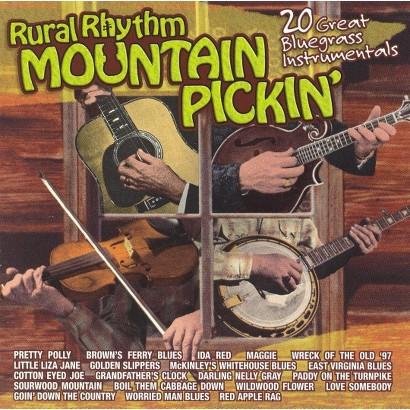 Rural Rhythm Mountain Pickin': 20 Bluegrass Instrumentals