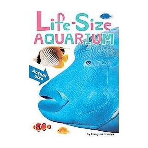 Life-Size Aquarium (Hardcover)