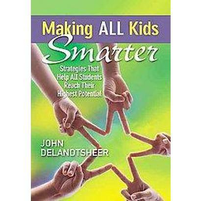 Making All Kids Smarter (Paperback)