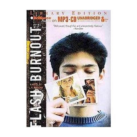 Flash Burnout (Unabridged) (Compact Disc)