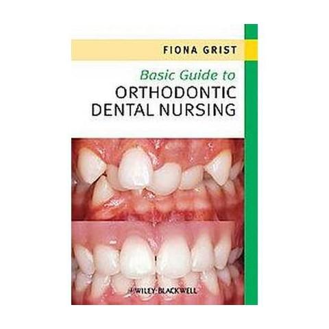 Basic Guide to Orthodontic Dental Nursing (Paperback)
