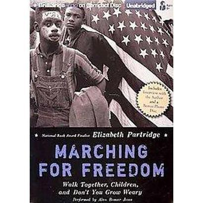 Marching for Freedom (Unabridged) (Mixed media product)