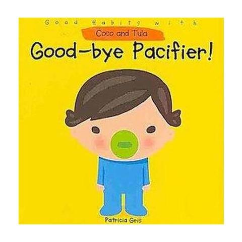 Good-bye Pacifier! (Board)