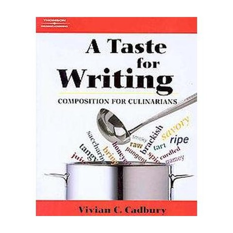 A Taste for Writing (Paperback)