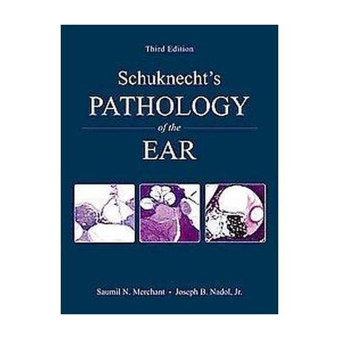 Schuknect's Pathology of the Ear (Mixed media product)