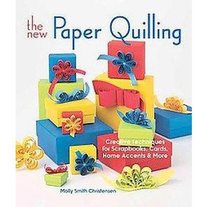 The New Paper Quilling (Reprint) (Paperback)