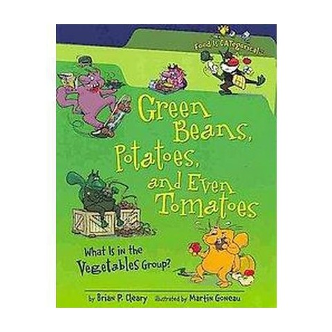 Green Beans, Potatoes, and Even Tomatoes ( Food Is Categorical) (Hardcover)
