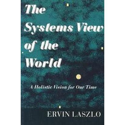 The Systems View of the World (Paperback)