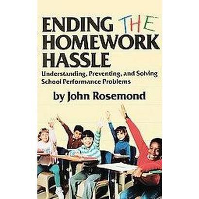 Ending the Homework Hassle (Paperback)