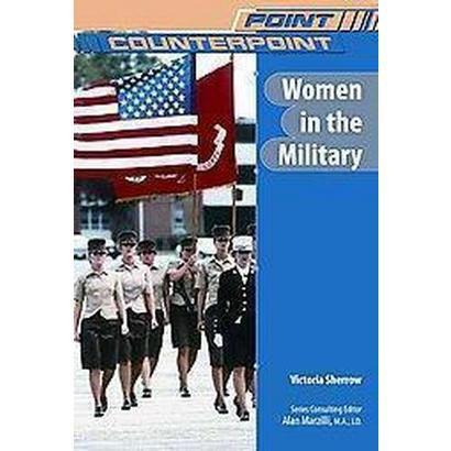 Women in the Military (Hardcover)