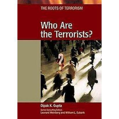 Who Are the Terrorists? (Hardcover)