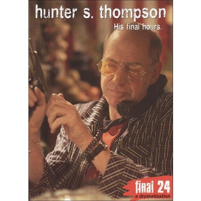 Hunter S. Thompson: Final 24 - His Final Hours