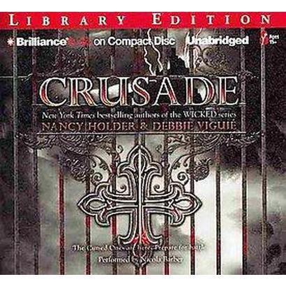 Crusade (Unabridged) (Compact Disc)