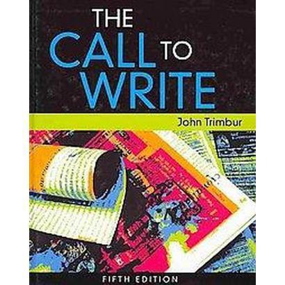 The Call to Write (Hardcover)