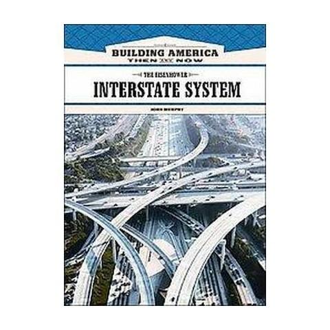 The Eisenhower Interstate System (Hardcover)