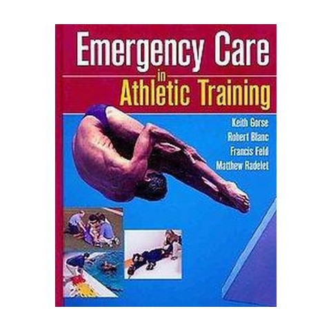 Emergency Care in Athletic Training (Hardcover)