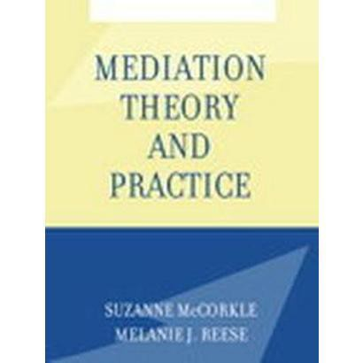 Mediation Theory and Practice (Paperback)