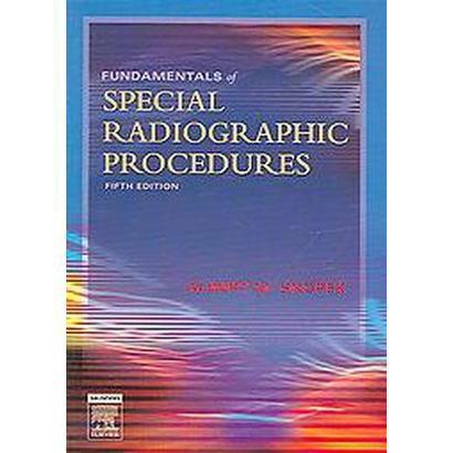 Fundamentals of Special Radiographic Procedures (Paperback)