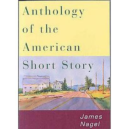 Anthology of the American Short Story (Paperback)