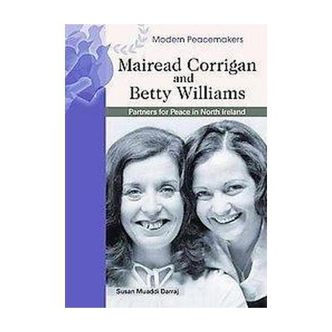 Mairead Corrigan And Betty Williams (Hardcover)