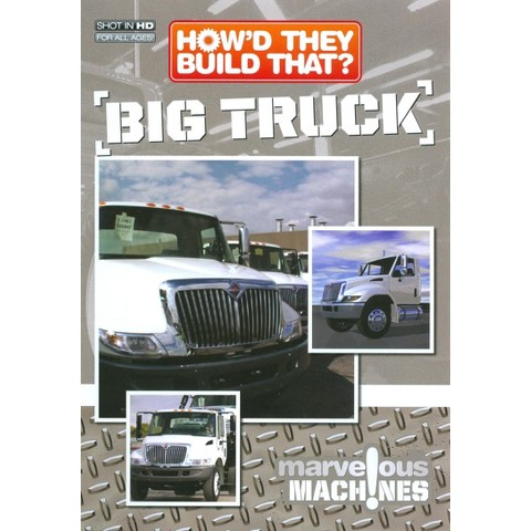 How'd They Build That?: Big Truck