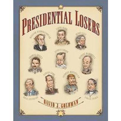 Presidential Losers (Hardcover)