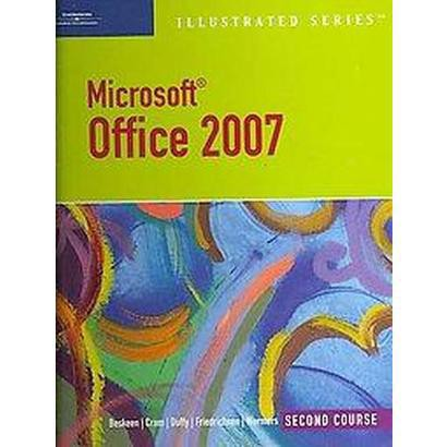 Microsoft Office 2007 (Illustrated) (Spiral)