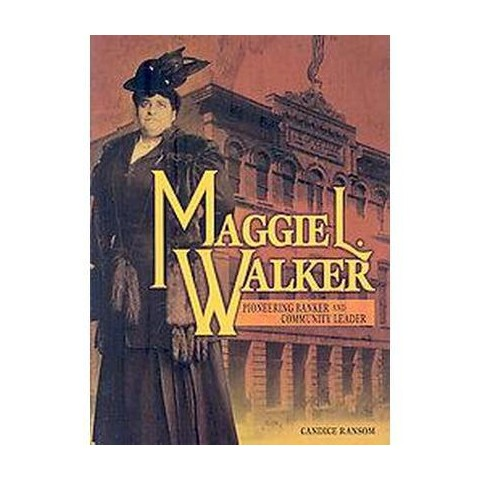 Maggie L. Walker (Hardcover)
