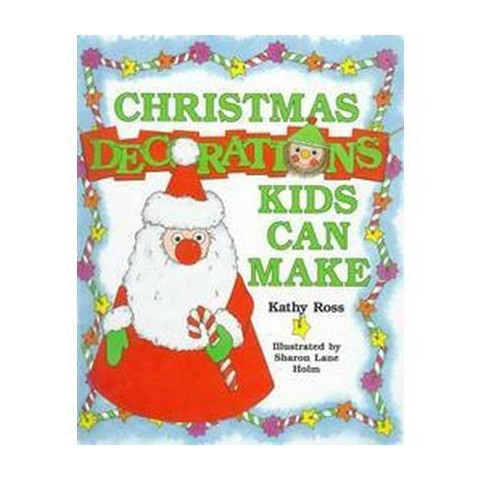 Christmas Decorations Kids Can Make (Hardcover)