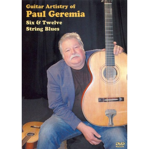 The Guitar Artistry of Paul Geremia
