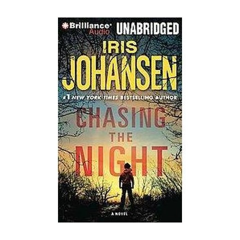 Chasing the Night (Unabridged) (Compact Disc)