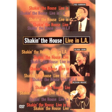 Shakin the House: Live in L.A.