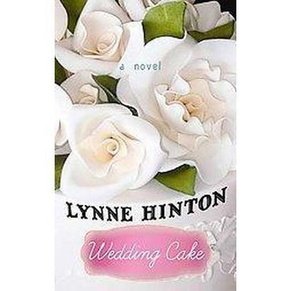 Wedding Cake (Large Print) (Hardcover)